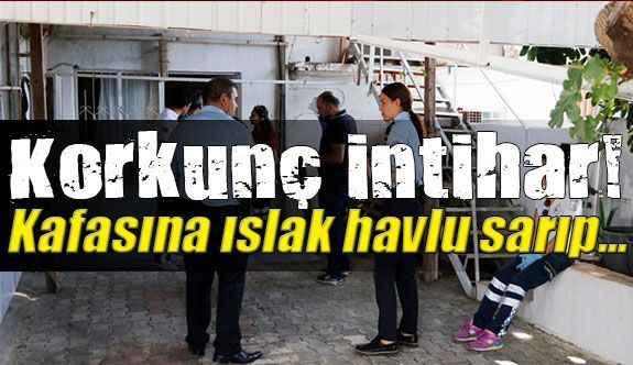 Antalya'da korkunç intihar