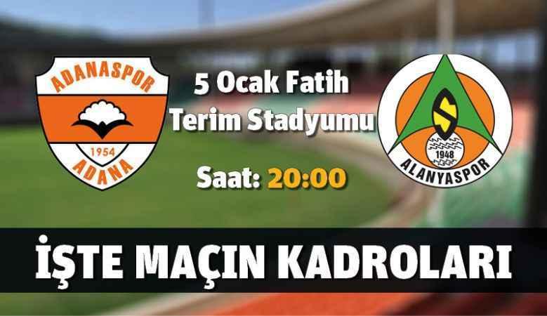 Adanaspor - Aytemiz Alanyaspor maçı kadroları