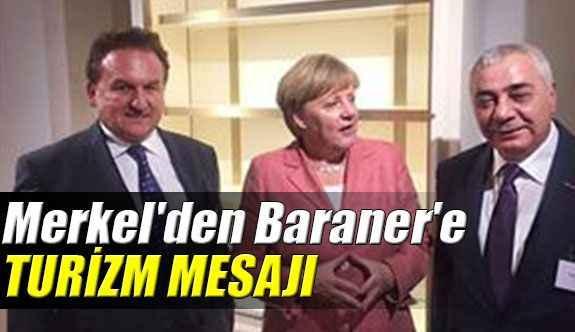 Merkel'den Baraner'e turizm mesajı