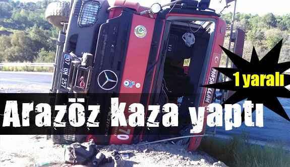Gazipaşa'da arazöz kaza yaptı; 1 yaralı