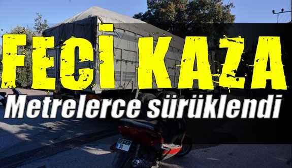 Antalya'da feci kaza; metrelerce sürüklendi canından oldu