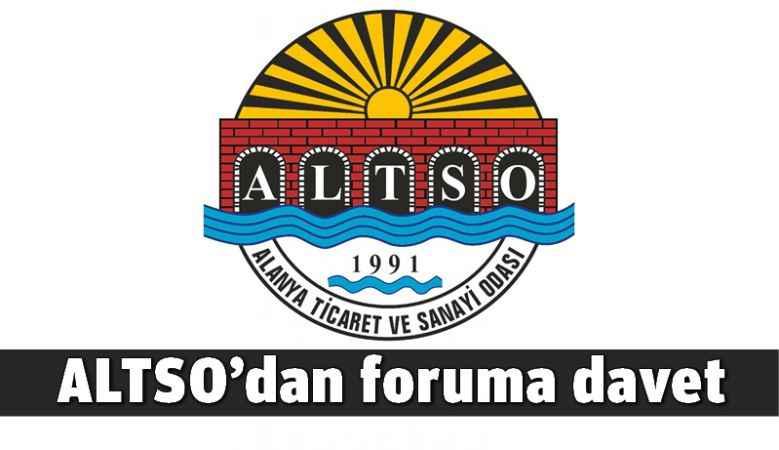 ALTSO'dan foruma davet