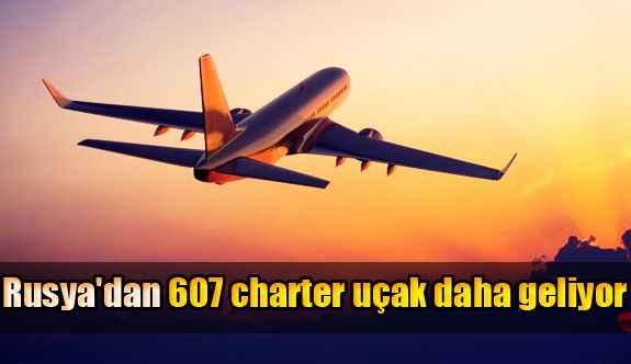 Rusya'dan 607 charter uçak daha geliyor