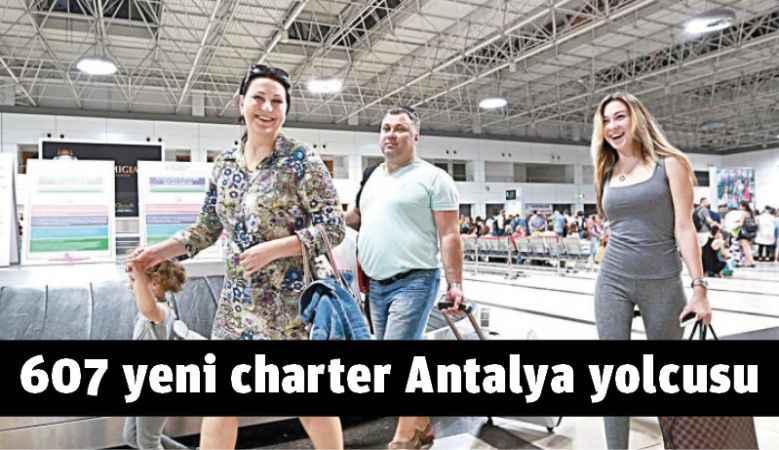 607 yeni charter Antalya yolcusu