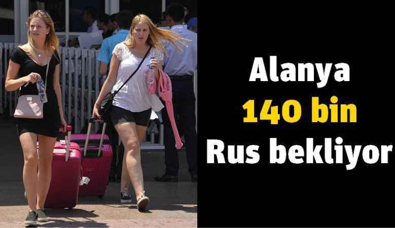 Alanya 140 bin Rus bekliyor