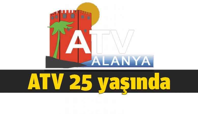ATV 25 yaşında