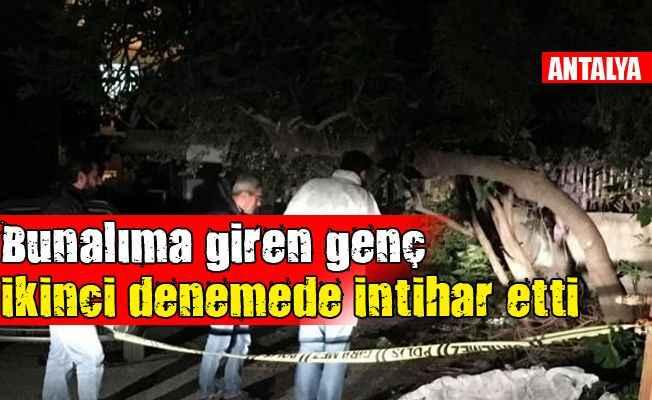 Antalya'da kendisini iple ağaca asarak yaşamına son verdi