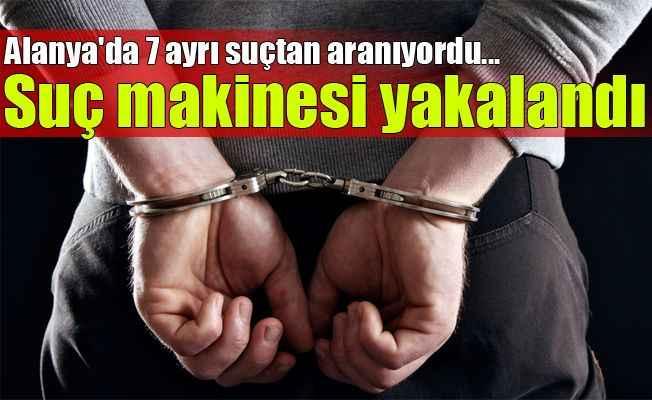 Alanya'da 7 ayrı suçtan aranan şahıs yakalandı