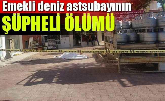 Antalya'da deniz astsubayın esrarengiz ölümü