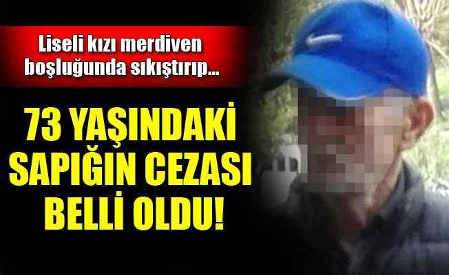 Antalya'da mide bulandıran olay! Yaşlı adam liseli kızı...