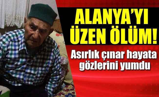 Alanya'da 107 yaşındaki 'Sepet Ahmet' hayatını kaybetti