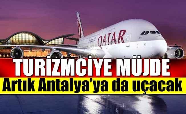 Katar Havayolları'ndan Antalya'ya uçuş müjdesi