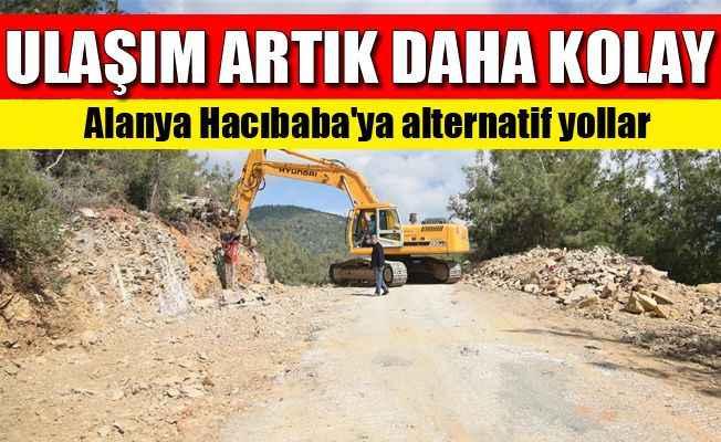 Alanya Hacıbaba'ya alternatif yollar