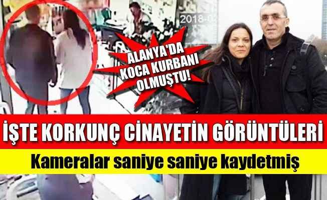 Alanya'daki eş cinayeti güvenlik kamerasında