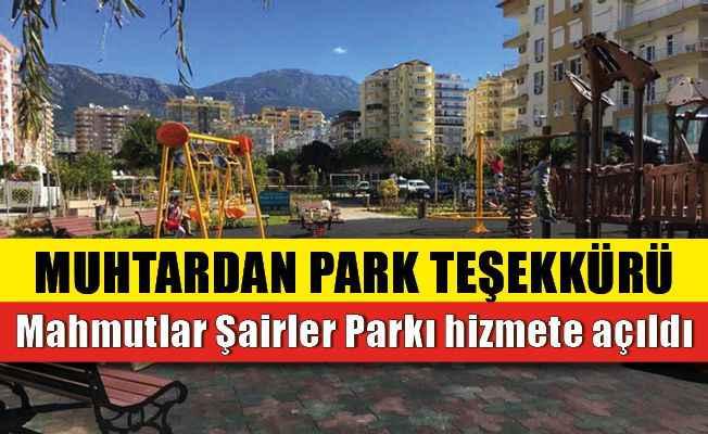 Mahmutlar Şairler Parkı hizmete açıldı