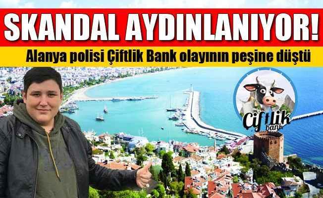 Polis Alanya'daki Çiftlik Bank mağdurlarının izini sürüyor