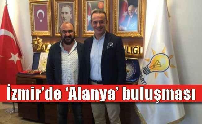 İzmir'de 'Alanya' buluşması