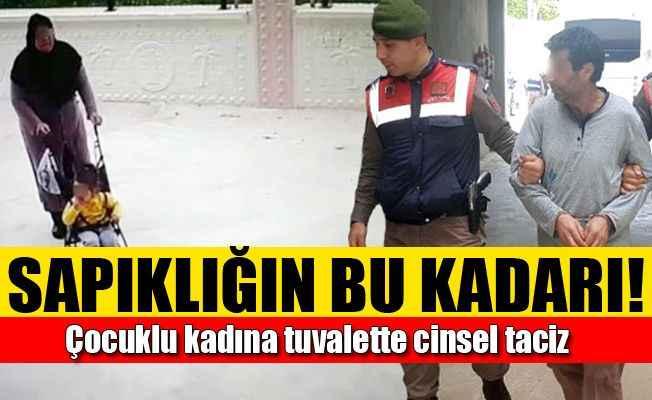 Antalya'da çocuklu kadına tuvalette cinsel taciz
