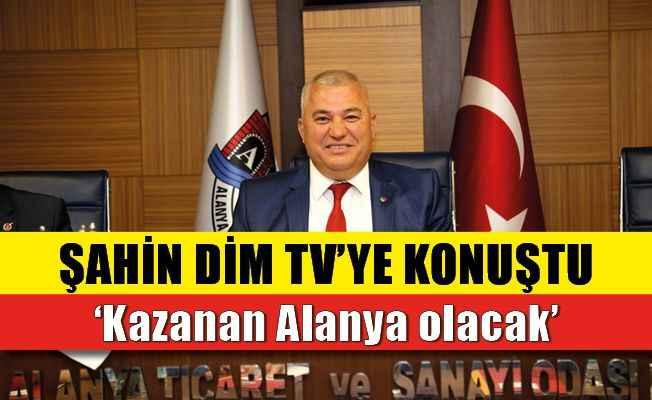 ALTSO Başkanı Şahin'den Dim TV'ye özel açıklamalar