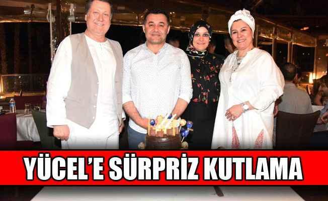 Başkan Yücel'e sürpriz kutlama