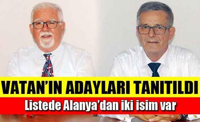 Vatan'ın adayları tanıtıldı! Listede Alanya'dan iki isim var