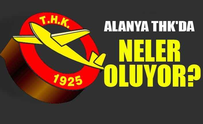Alanya THK'da baskın seçim kararı
