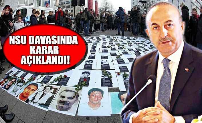 Çavuşoğlu'ndan NSU davasıyla ilgili önemli açıklamalar