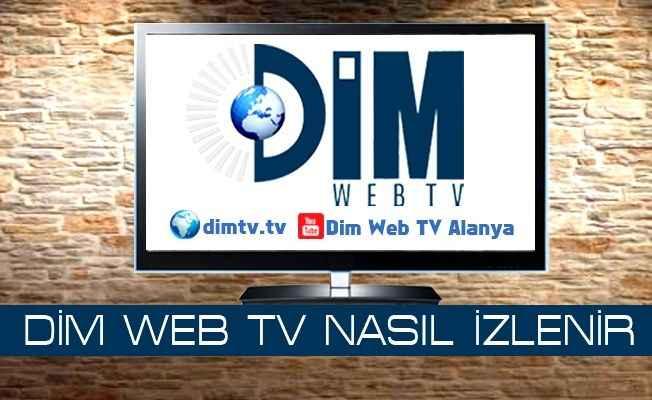 Alanya Dim TV nasıl izlenir?
