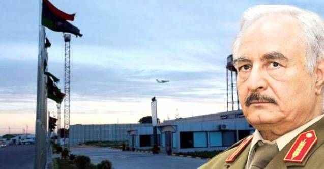 Türkiye'ye küstah suçlamalarda bulunan Hafter'den havalimanı kararı