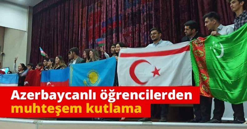 Azerbaycanlı öğrencilerden muhteşem kutlama