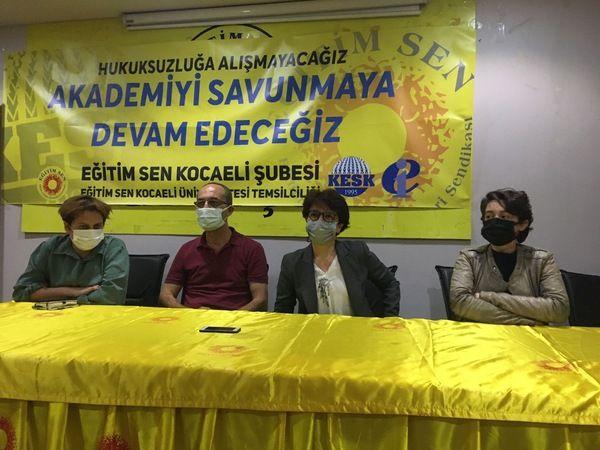 ''Kocaeli Üniversitesi hukuksuzluğuna alışmayacağız''