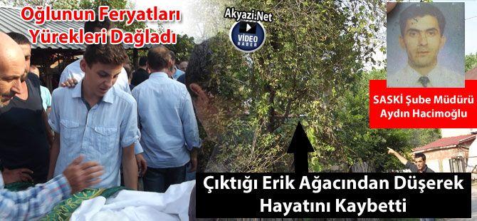 SASKİ Şube Müdürü, erik ağacından düşerek hayatını kaybetti