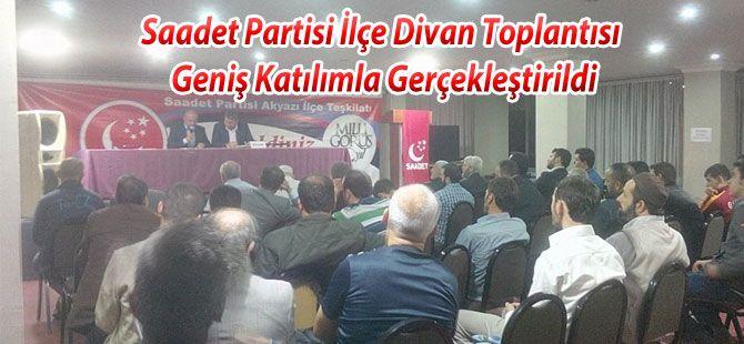 Saadet Partisi İlçe Divan Toplantısı Yapıldı
