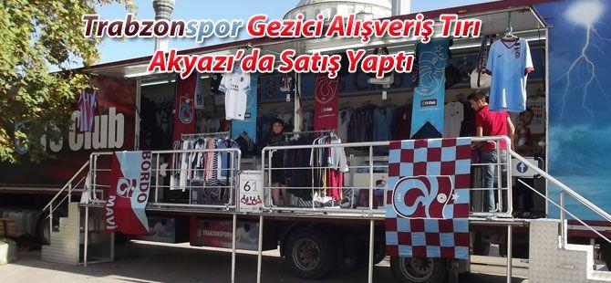 Trabzonspor Alışveriş Tırı Akyazı'da Satış Yaptı