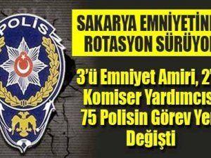 Sakarya Emniyetinde 75 Polisin görev yeri değişti