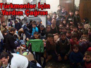 Türkmenler için yardım çağrısı...