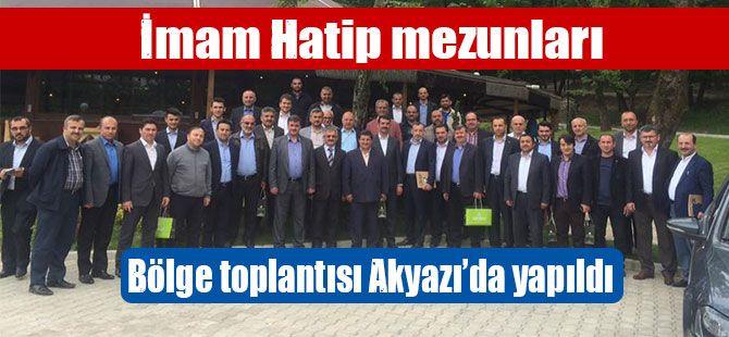 İmam Hatip mezunları Bölge toplantısı Akyazı'da yapıldı