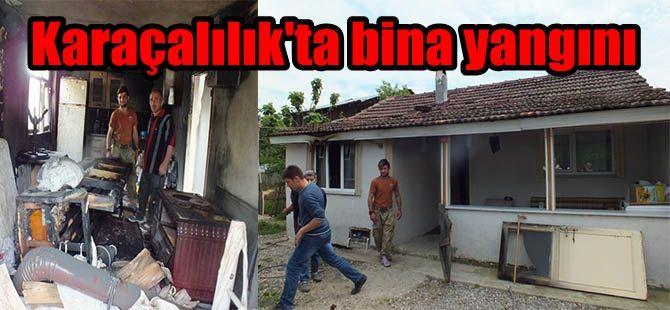 Karaçalılık'ta tek katlı binada yangın çıktı