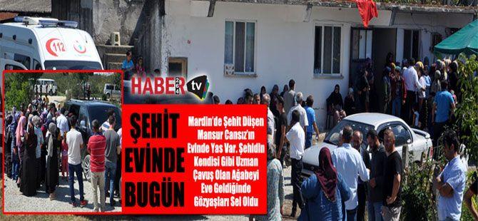 Şehit Mansur Cansız'ın evinde bugün...