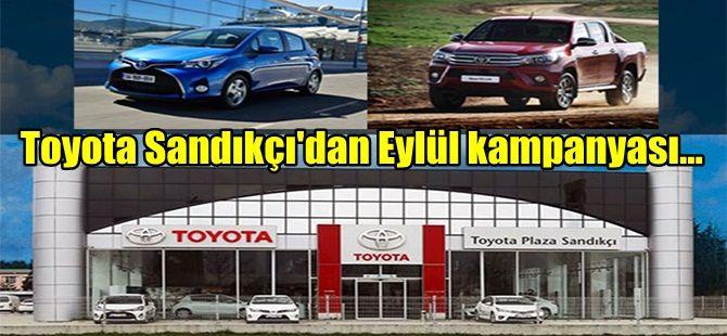 Toyota Sandıkçı'dan Eylül kampanyası...