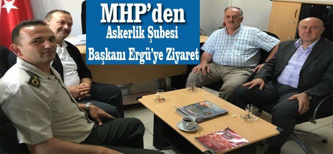 MHP'den Askerlik Şubesi Başkanı Ergü'ye Ziyaret