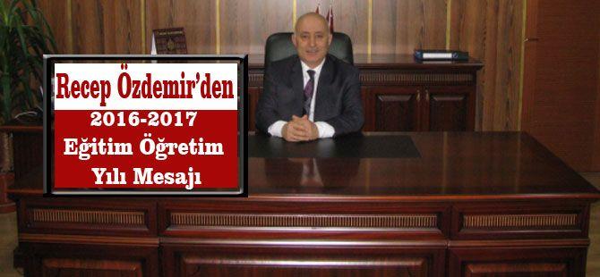 Recep Özdemir'den 2016-2017 Eğitim Öğretim Yılı Mesajı