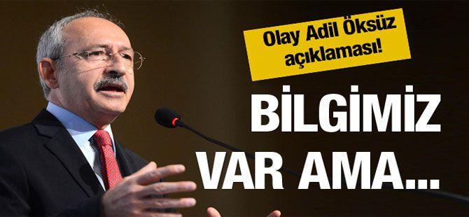 Kılıçdaroğlu'ndan sürpriz Adil Öksüz çıkışı!