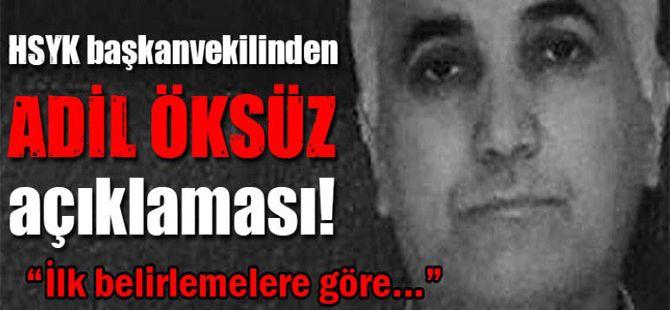 HSYK Başkanvekilinden Adil Öksüz açıklaması