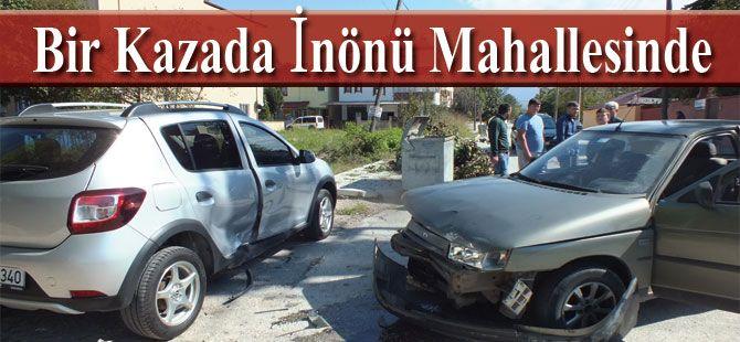Bir Kazada İnönü Mahallesinde