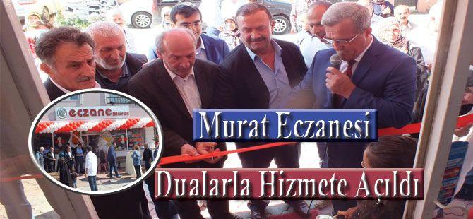Murat Eczanesi Dualarla Hizmete Açıldı