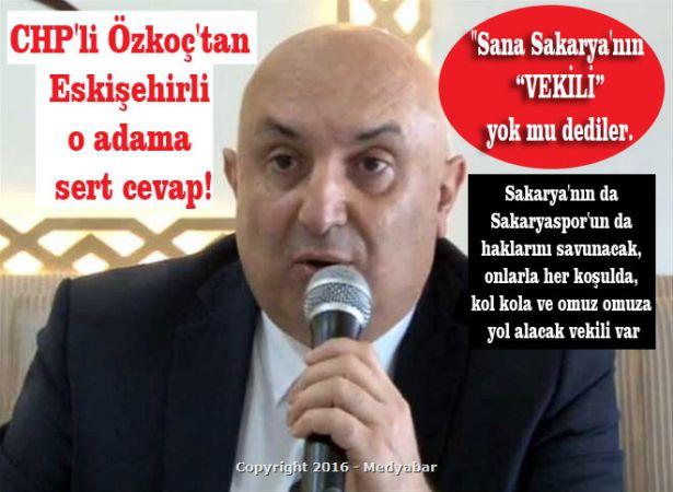 CHP'li Özkoç'tan Eskişehirli o adama sert cevap!