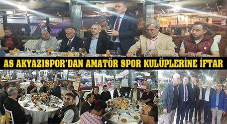 As Akyazıspor'dan Amatör Spor kulüplerine iftar