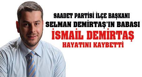 Selman Demirtaş'ın babası yaşamını yitirdi