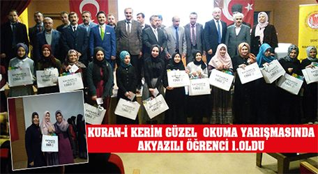 Kuran-i Kerim güzel  okuma yarışmasında Akyazılı Öğrenci 1.oldu